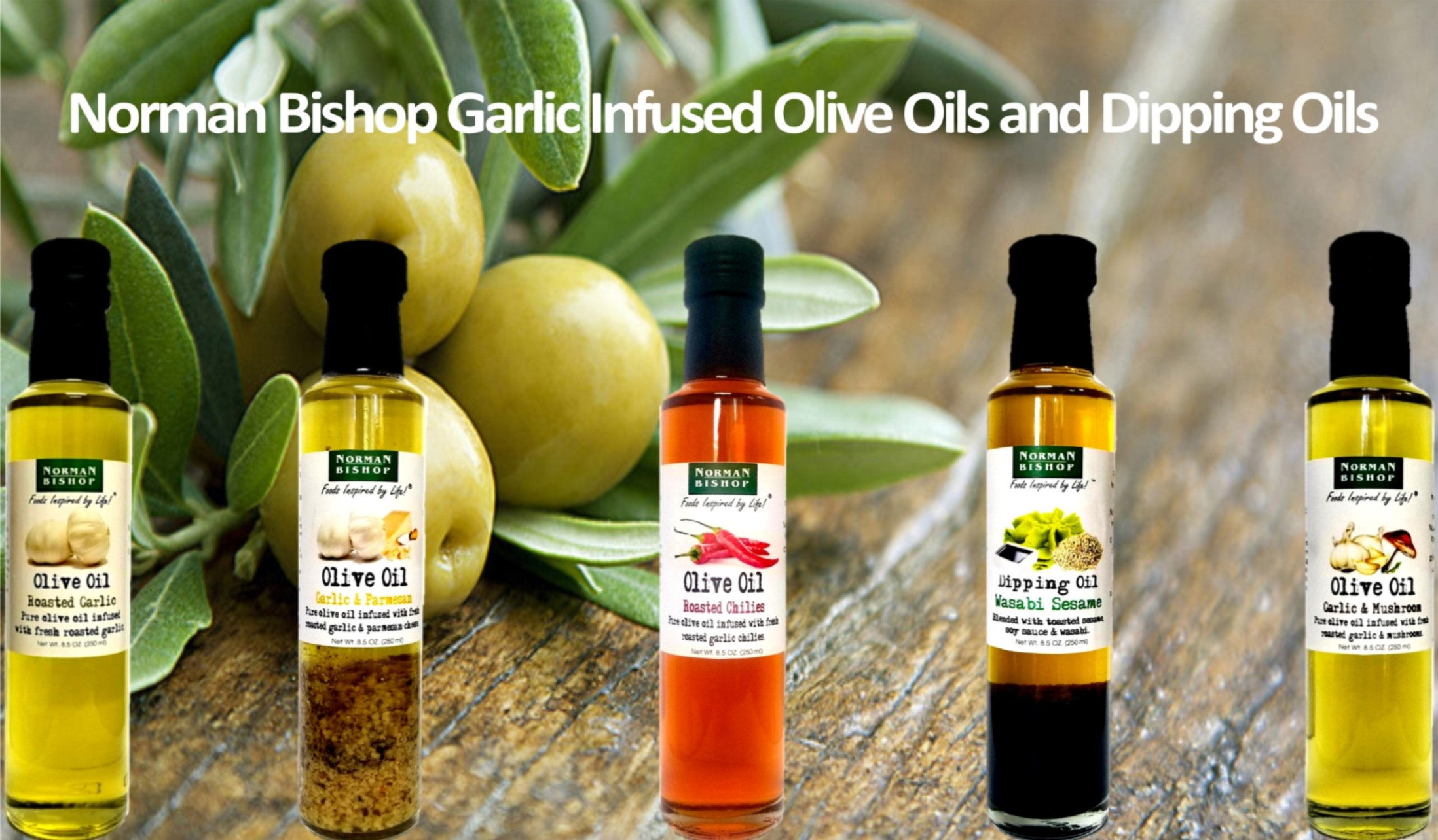 Norman Bishop Olive Oils and Dipping Oils
